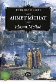 Hasan Mellah - Ahmet Mithat Efendi