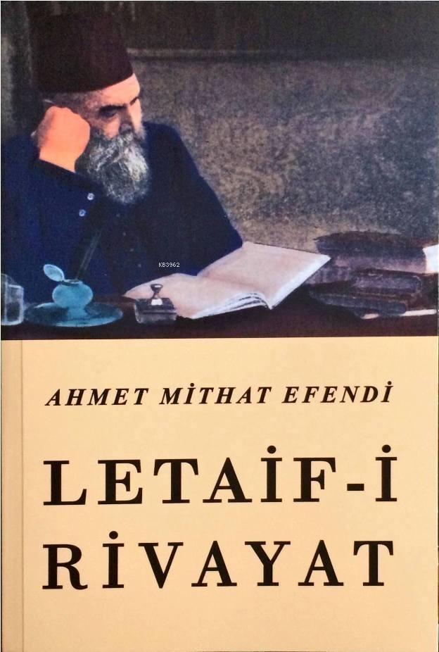 Letaif-i Rivayat - Ahmet Mithat Efendi